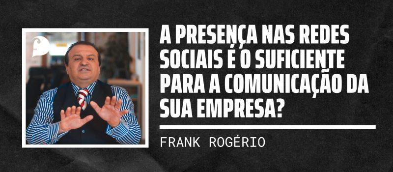 A presença nas redes sociais é o suficiente para a comunicação da sua empresa